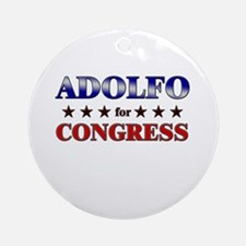 ADOLFO for congress Ornament (Round)