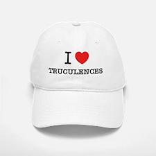 I Love TRUCULENCES Baseball Baseball Cap