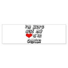 my hearts in Oman Bumper Bumper Sticker