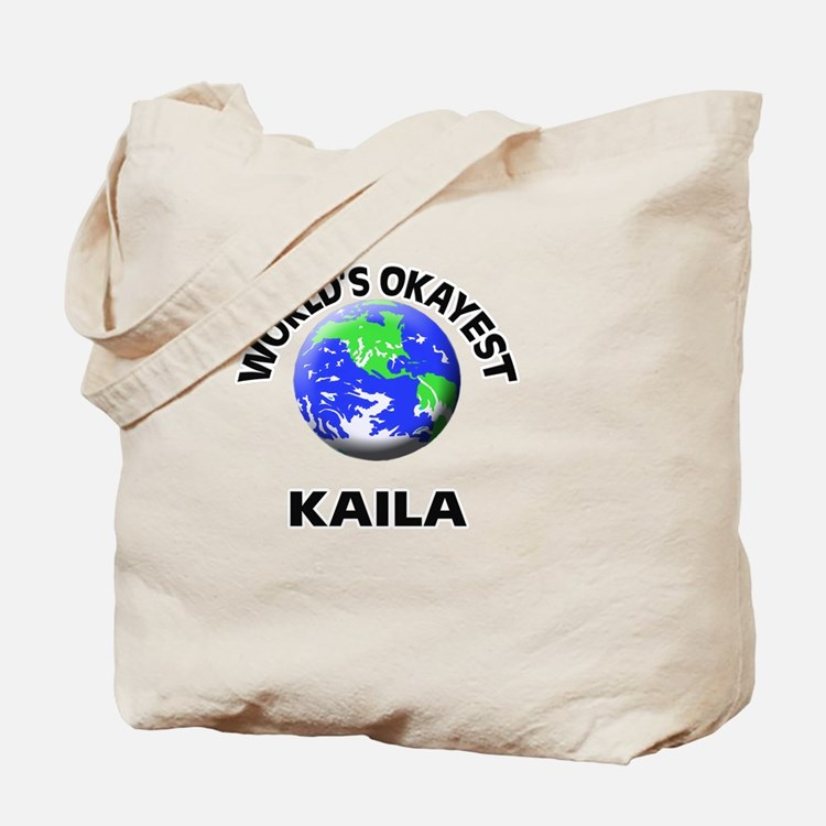 World's Okayest Kaila Tote Bag