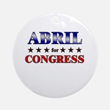 ABRIL for congress Ornament (Round)