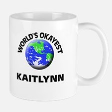 World's Okayest Kaitlynn Mugs