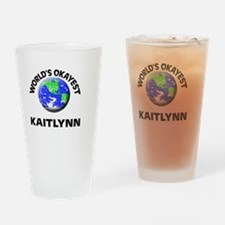 World's Okayest Kaitlynn Drinking Glass
