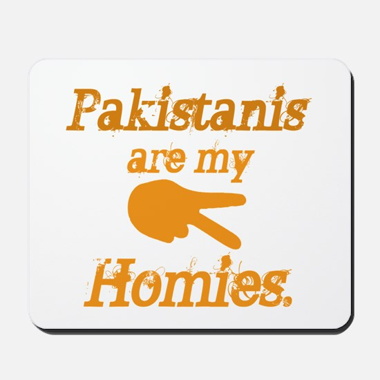 Pakistanis are my Homies Mousepad