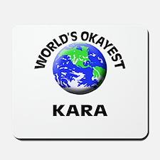World's Okayest Kara Mousepad