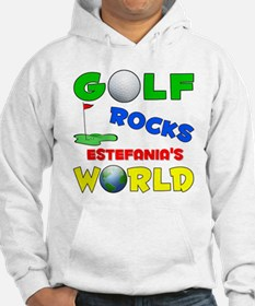 Golf Rocks Estefania's World Hoodie Sweatshirt