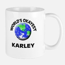 World's Okayest Karley Mugs