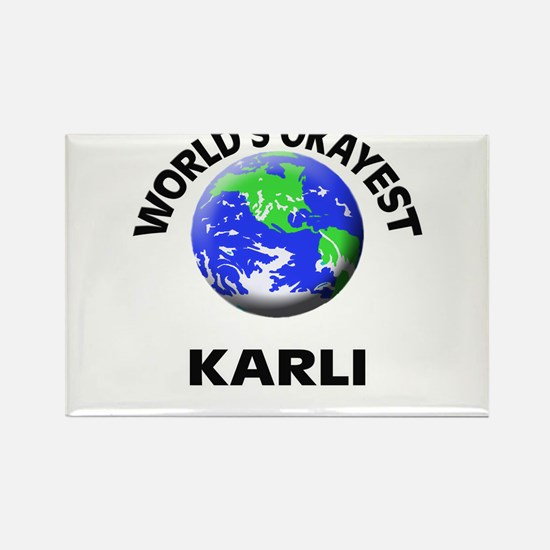 World's Okayest Karli Magnets
