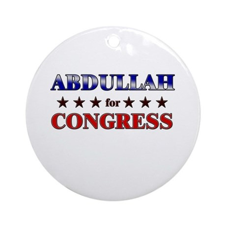 ABDULLAH for congress Ornament (Round)