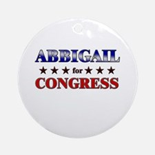 ABBIGAIL for congress Ornament (Round)