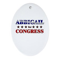 ABBIGAIL for congress Oval Ornament