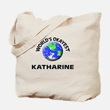 World's Okayest Katharine Tote Bag