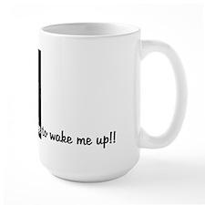 I Need A Coffee Mug