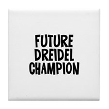 Future Dreidel Champion Tile Coaster