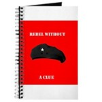 Che Revolution - Rebel Without a Clue Journal