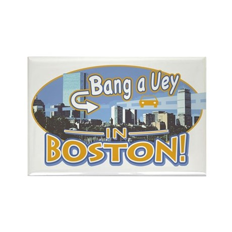 Bang a Uey Boston Rectangle Magnet
