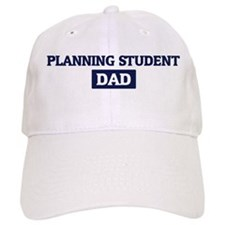 PLANNING STUDENT Dad Baseball Cap