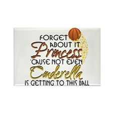 Not Even Cinderella - Basketball Rectangle Magnet
