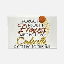 Not Even Cinderella - Basketball Rectangle Magnet