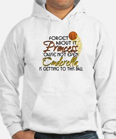 Not Even Cinderella - Basketball Hoodie