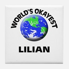 World's Okayest Lilian Tile Coaster
