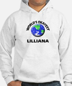 World's Okayest Lilliana Hoodie Sweatshirt