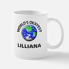 World's Okayest Lilliana Mugs