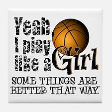 Play Like a Girl - Basketball Tile Coaster