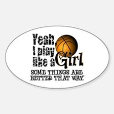 Play Like a Girl - Basketball Sticker (Oval)
