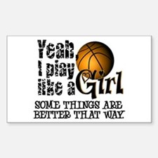Play Like a Girl - Basketball Bumper Stickers