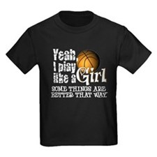 Play Like a Girl - Basketball T