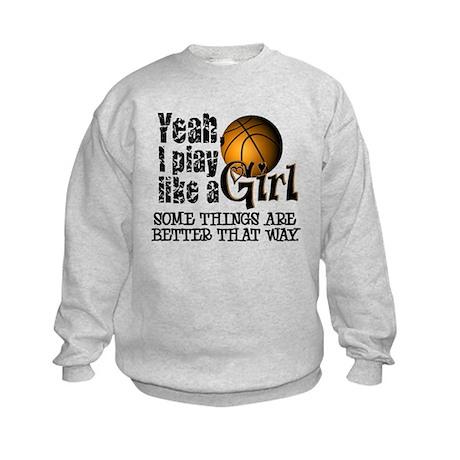 Play Like a Girl - Basketball Kids Sweatshirt