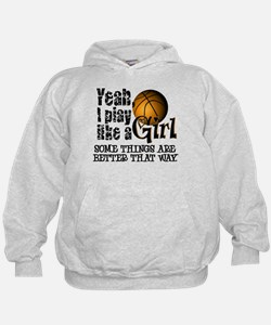 Play Like a Girl - Basketball Hoodie