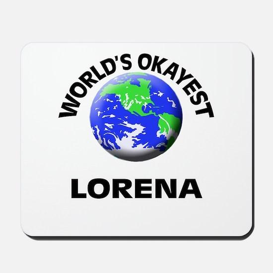 World's Okayest Lorena Mousepad