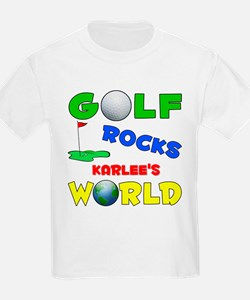 Golf Rocks Karlee's World - T-Shirt