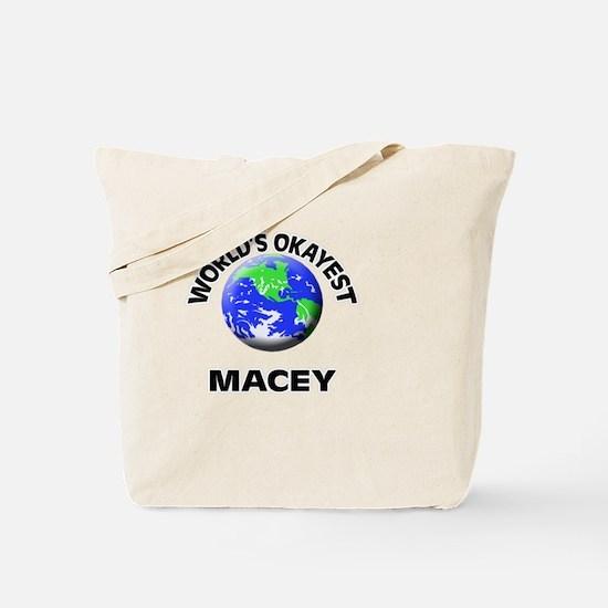 World's Okayest Macey Tote Bag