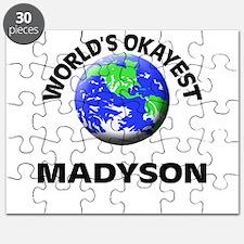 World's Okayest Madyson Puzzle