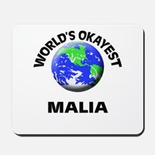 World's Okayest Malia Mousepad