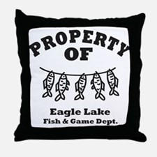 Property of Fish & Game Throw Pillow