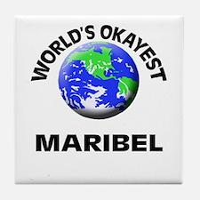 World's Okayest Maribel Tile Coaster