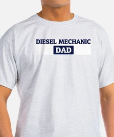 DIESEL MECHANIC Dad T-Shirt