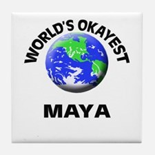 World's Okayest Maya Tile Coaster