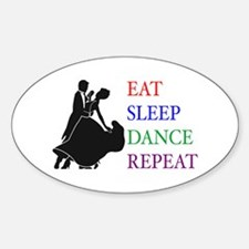 Eat Sleep Dance Oval Stickers