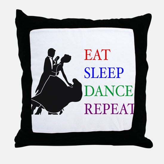 Eat Sleep Dance Throw Pillow