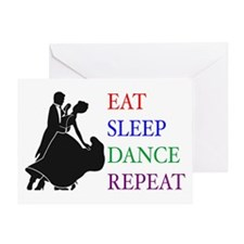 Eat Sleep Dance Greeting Card