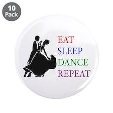 """Eat Sleep Dance 3.5"""" Button (10 pack)"""