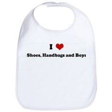 I Love Shoes, Handbags and Bo Bib