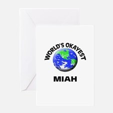 World's Okayest Miah Greeting Cards