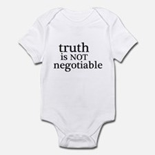 truth is not negotiable Infant Bodysuit
