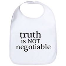 truth is not negotiable Bib